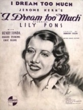 ı Dream Too Much (1935) afişi