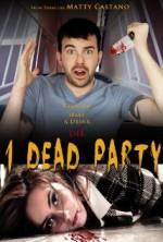 1 Dead Party (2013) afişi