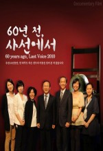 60 Years Ago, Last Voice (2010) afişi