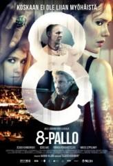 8 Numaralı Top (2013) afişi