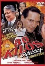 80 Kilos Suicidas (2000) afişi