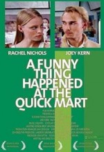 A Funny Thing Happened At The Quick Mart (2004) afişi