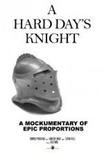 A Hard Day's Knight (2008) afişi