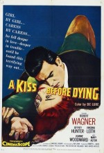A Kiss Before Dying (1956) afişi