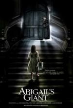 Abigail's Giant (2013) afişi