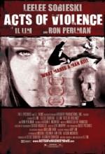 Acts Of Violence (ı) (2010) afişi