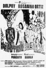 Ako'y Paru-paro, Bulaklak Naman Ako (1973) afişi