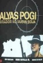 Alyas Pogi: Birador Ng Nueva Ecija (1990) afişi