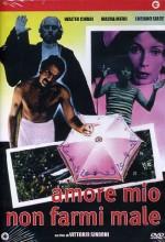Amore Mio Non Farmi Male (1974) afişi