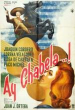 Ay Chabela...! (1961) afişi