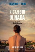 A Cambio De Nada (2015) afişi