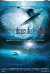 A Deeper Shade of Blue (2011) afişi