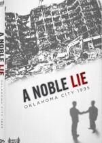 A Noble Lie: Oklahoma City 1995 (2011) afişi