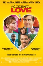Accidental Love (2015) afişi