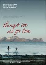 Aşk İçin Yaptığımız Şeyler (2013) afişi