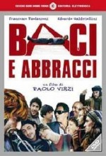 Baci E Abbracci (1999) afişi