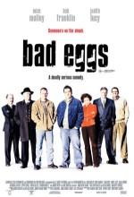 Bad Eggs (2003) afişi
