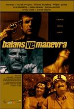 Balans ve Manevra (2005) afişi