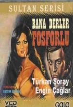 Bana Derler Fosforlu (1969) afişi
