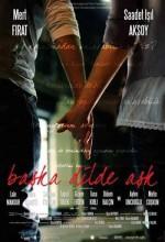 Başka Dilde Aşk (2009) afişi