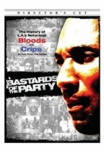 Bastards Of The Party (2005) afişi