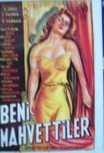 Beni Mahvettiler (1951) afişi