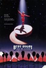Bert Rigby, You're A Fool (1989) afişi