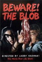 Beware: The Blob (1972) afişi