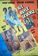 Biz Böyle Severiz (1979) afişi