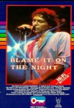 Blame It On The Night (1984) afişi