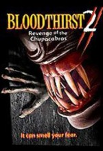 Bloodthirst 2: Revenge of the Chupacabras (2005) afişi