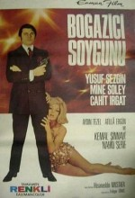 Boğaziçi Soygunu (1969) afişi