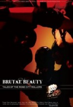 Brutal Beauty: Tales Of The Rose City Rollers (2010) afişi