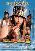 Mr Bones 2: Back from the Past (2008) afişi