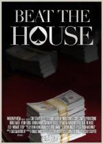 Beat the House (2015) afişi