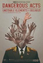 Belarus'un Sakıncalı Unsurlarının Tehlikeli Eylemleri (2013) afişi
