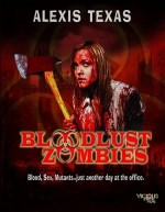 Bloodlust Zombies