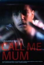 Call Me Mum (2006) afişi