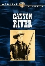 Canyon River (1956) afişi