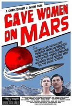 Cave Women On Mars (2008) afişi