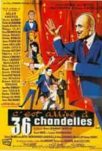 C'est Arrivé à 36 Chandelles (1957) afişi