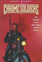 Chrome Soldiers (1992) afişi