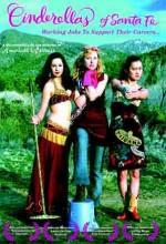 Cinderellas Of Sante Fe (2006) afişi