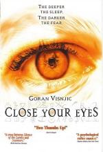 Close Your Eyes (2002) afişi