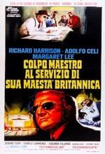 Colpo Maestro Al Servizio Di Sua Maestà Britannica (1967) afişi