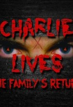 Charlie Lives: The Family's Return  afişi