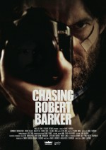 Chasing Robert Barker (2015) afişi