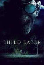 Child Eater (2016) afişi