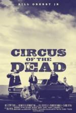 Circus of the Dead (2014) afişi