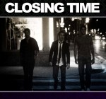 Closing Time (2010) afişi